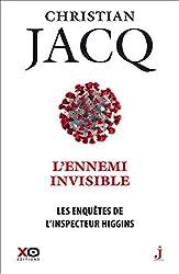 Les Enquêtes De L'inspecteur Higgins Tome 38 - L'ennemi Invisible de Christian Jacq