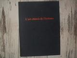 L'art chinois de l'ecriture - Flammarion - 01/01/1989