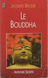 Le Bouddha - J'ai lu - 01/03/2001