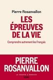 Les Epreuves de la vie - Comprendre autrement les Français