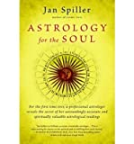 [ ASTROLOGY FOR THE SOUL BY SPILLER, JAN](AUTHOR)PAPERBACK - Random House USA Inc - 01/03/1998