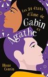 Les 24 états d'âme de Gabin et Agathe