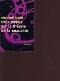 Trois essais sur la theorie de la sexualite - Idées gallimard