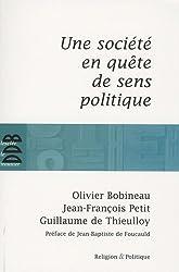 Une société en quête de sens politique d'Olivier Bobineau