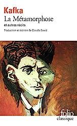 La Métamorphose et autres récits - Tous les textes parus du vivant de Kafka, I. Édition de Claude David de Franz Kafka