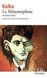 La Métamorphose et autres récits - Tous les textes parus du vivant de Kafka, I. Édition de Claude David