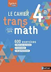 Le Cahier Transmath 4e - Edition 2016 de Joël Malaval