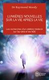 Lumières nouvelles sur la vie après la vie - J'ai lu - 17/03/2004
