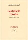Les soleils révolus (Journal 1979-1982)