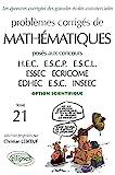 Problèmes Corrigés De Mathématiques Posés Aux Concours Des Grandes Écoles Commerciales, Option Scientifique, 1998-2001
