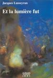 Et la lumière fut - Les Trois Arches - 01/06/2000