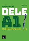 Las claves del DELE A.1 Edition actualisée
