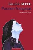 Passion française - Les voix des cités