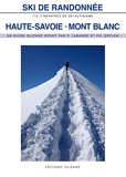 Ski de randonnée Haute Savoie-Mont Blanc - 170 Itineraires D