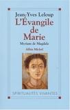 L'évangile de Marie - Myriam de Magdala, Evangile copte du IIe siècle - Albin Michel - 06/02/1997
