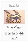 Le juge d'Egypte, tome 3 - La Justice du vizir - Livre à la carte - 04/06/1999