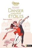 Danser jusqu'aux étoiles - Tous en scène -Tome 2 - roman dès 13 ans (2)