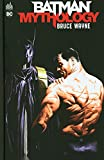 Batman Mythology - Bruce Wayne