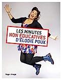 Les minutes non-éducatives d'Élodie Poux