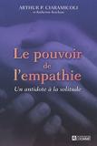 Le Pouvoir De L'Empathie - Un Antidote A La Solitude