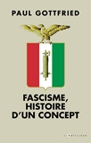 Fascisme, histoire d'un concept