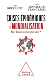Crises épidémiques et mondialisation - Des liaisons dangereuses?