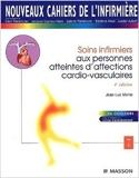 Nouveaux cahiers de l'infirmière, tome 7 - Soins infirmiers aux personnes atteintes d'affections cardio-vasculaires de Monin ,Marin ,Gosse ( 1 septembre 2002 ) - Editions Masson; Édition 4e (1 septembre 2002)