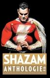 Shazam Anthologie - Tome 0