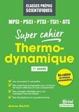 Thermodynamique MPSI, PSCI, PTSI, ATS - 1re Année