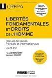 Libertés fondamentales et droits de l'homme - CRFPA - Examen national Session 2021 - Recueil de textes français et internationaux. Grand oral (2021)