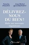 Délivrez-nous du BIEN ! Halte aux nouveaux inquisiteurs (EDITIONS DE L'O) - Format Kindle - 6,49 €