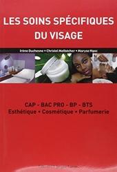 Les soins spécifiques du visage - CAP-BAC PRO-BP-BTS Esthétique, Cosmétique, Parfumerie d'Irène Duchesne