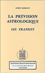 La Prévision astrologique. Les transits d'A. Barbault