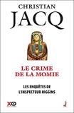 Les Enquêtes De L'inspecteur Higgins Tome 1 - Le Crime De La Momie - XO - 16/08/2016