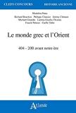 Le monde grec et l'Orient - 404 - 200 Avant Notre Ère