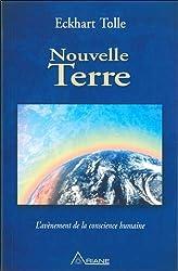 Nouvelle Terre - L'avènement de la conscience humaine d'Eckhart Tolle