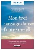 Mon bref passage dans l'autre monde (Les aventuriers de l'invisible) - Format Kindle - 9,99 €
