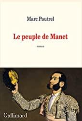 Le peuple de Manet de Marc Pautrel