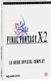 Final Fantasy X-2 - Le Guide Officiel Complet