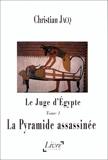 Le Juge d'Egypte, tome 1 - La Pyramide assassinée - Livre à la carte - 01/04/1998
