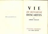 Vie de Monsieur Descartes - La Table Ronde