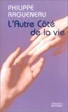 L'Autre Côté de la vie - Editions du Rocher - 27/03/2003
