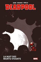 Deadpool - La nuit des morts-vivants de Cullen Bunn