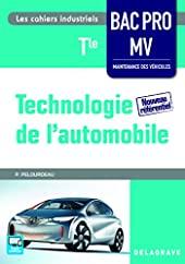 Technologie de l'automobile Tle Bac Pro MV (2016) - Pochette élève de PHILIPPE PELOURDEAU