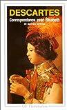 Correspondance avec elisabeth et autres lettres by Descartes Rene(1993-01-07) - Flammarion - 01/01/1993