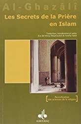 Les secrets de la priere en islam d'Abû-Hâmid Al-Ghazâlî