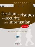 Gestion des risques en sécurité de l'information - Mise en oeuvre de la norme ISO 27005