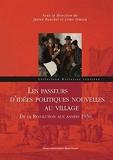 Les passeurs d'idées politiques nouvelles au village - De la Révolution aux années 1930
