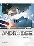 Androïdes T11 - Marlowe Chapitre 1