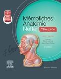 Mémofiches Anatomie Netter - Tête et cou - Tete Et Cou
